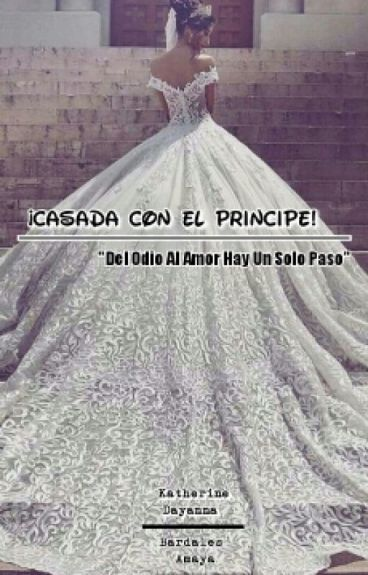 ¡Casada Con El Principe!