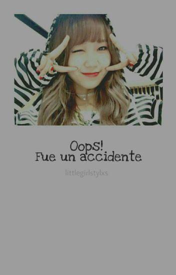 Oops! Fue un accidente [Piscorpio]