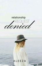 Relationship Request Denied by TheMatchmakerMandM