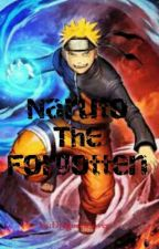 Naruto The Forgotten by Dragonpclover