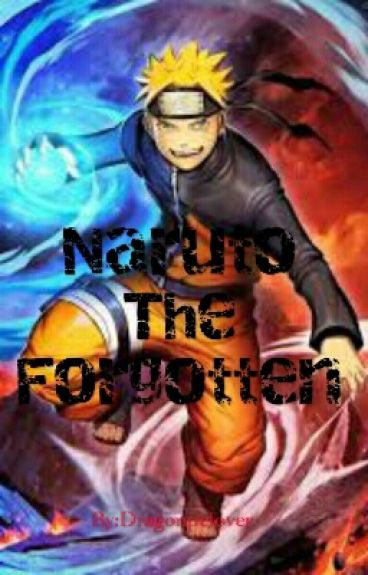 Naruto The Forgotten