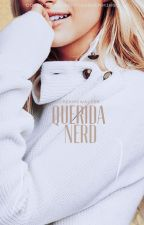 """Querida Nerd"" [QZ#2] by screamxwalker"