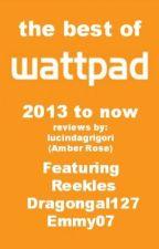 the best of wattpad 2013 by lucindagrigori