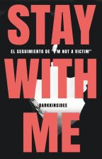 Stay with me... [INAV #2] {TERMINADA} #Wattys2016 by DarkKInsideE
