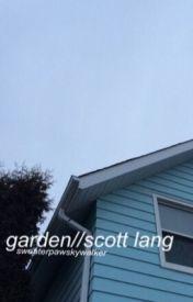 garden // scott lang by sweaterpawskywalker
