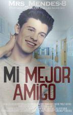 Mi Mejor Amigo(Shawn Mendes y Tu) by Mrs_Mendes-8