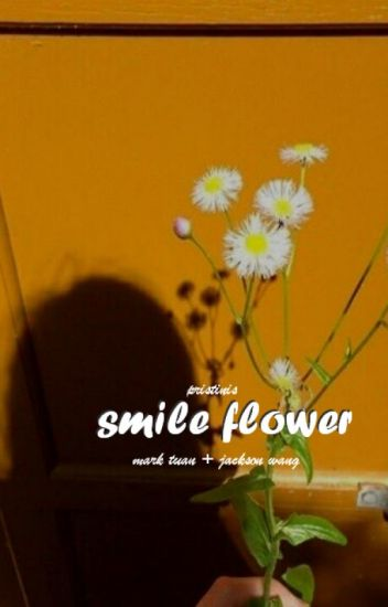 smile flower [♡] mt + jw