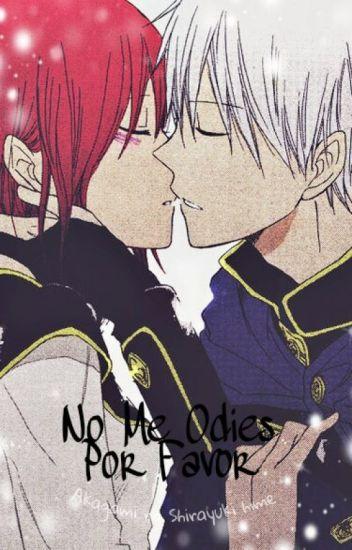 No Me Odies Porfavor _ Akagami No Shirayuki-hime❤ [TERMINADA]
