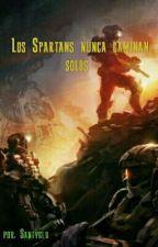 Los Spartans nunca caminan solos by Santyglu