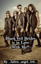Black Veil Brides is in Love With Me?! by _fallen_angel_bvb_