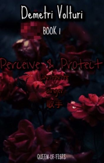 •Perceive & Protect• ~Demetri Volturi~ {1}