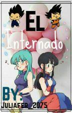 El Internado (Vegeta Y Bulma, Goku Y Milk) by juliafer_06