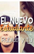 El nuevo estudiante (Rubius y tu) HOT by Val_G_