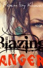 Blazing Anger (A Poem) by Khwaish
