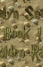 Aalyn Snape, Book 1: Golden Rays by Firefox_Flute