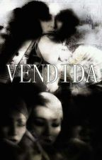 Vendida  by KikaGarcia7