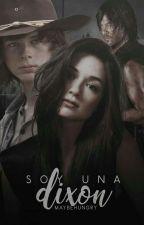 Soy Una Dixon ( Carl Grimes Y Tu )  by IrmaPinedo