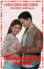 MaiChard Short Stories (Completed) by cute_gwen21