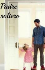 Padre soltero  by lissistyles01