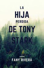 La Hija Perdida De Tony Stark by Samara187