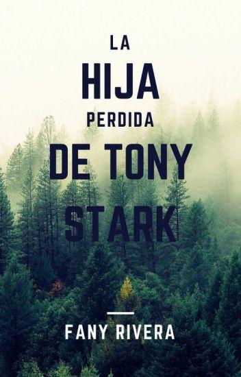La Hija Perdida De Tony Stark