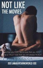 Not Like The Movies [BOYXBOY] by lanaravishingworld