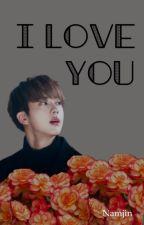 I Love You || Namjin by AwkwardTurtleMeh