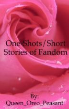 One-shots/Short Stories by Queen_Oreo_Peasant