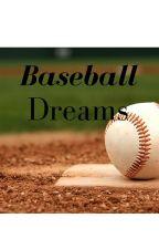 Baseball Dreams by Quinlan131