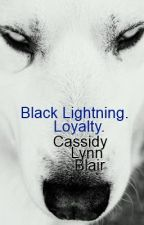 Black Lightning. Loyalty. by BambiCountry2318