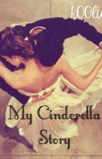 My Cinderella Story (Be Mine Again) by k00lios
