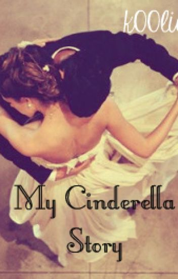 My Cinderella Story (Be Mine Again)