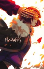 Flowers   {FLOWERFELL AU-READER INSERT} by suspiciouspear