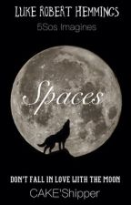 SPACES(L.R.H.){coming soon} by TrustingNobody