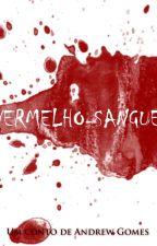 Vermelho-sangue by GomesAndrew