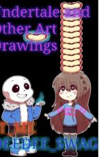 Undertale And Other Art Drawing Book by IT_ME_DEEDEE_SWAG
