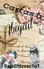 Cartas a Abigail by DeadMirror7u7