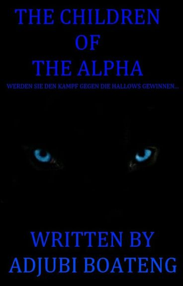 The Children of the Alpha