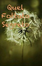 ❌Quel Fottuto Segreto❌ by federica_verga