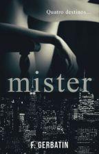 Mister by FranzGerbatin