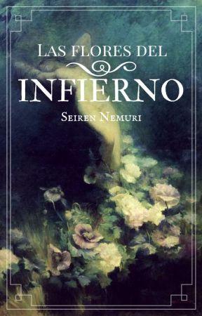 Las Flores del Infierno by Seiren