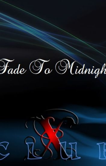 CLUB X 11:  FADE TO MIDNIGHT