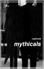 { mythicals } by -captivate