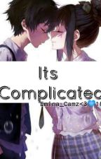 It's Complicated by Emina_Camz_18
