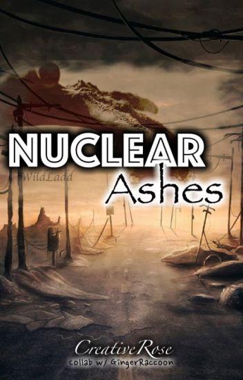 ≈Ω°Nuclear Ashes°Ω≈ (Collab)