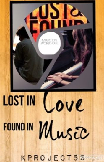 Lost in Love, Found in Music