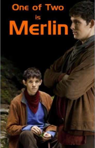 One of Two is Merlin