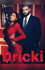 Dricki OneShots/Mini-Series: Drake & Nicki Minaj by _Books4l