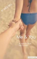 Me & You  by tahliasnell