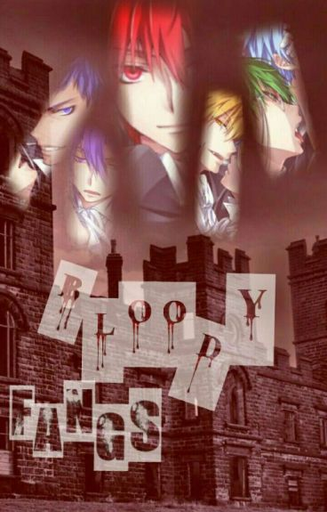 Bloody Fangs {AkaKuro Fanfic} [SLOW UPDATE]